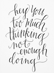 stop-thinking-and-do
